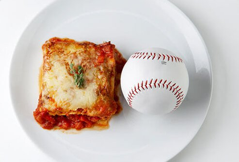 Lasagna vs. baseball.
