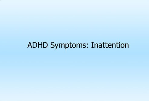 ADHD Symptoms: Inattention