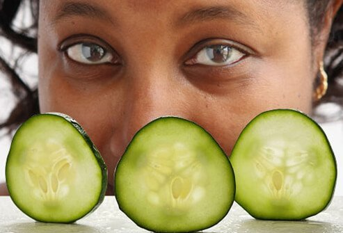 Place cucumber slices under your eyes to combat under eye puffiness.
